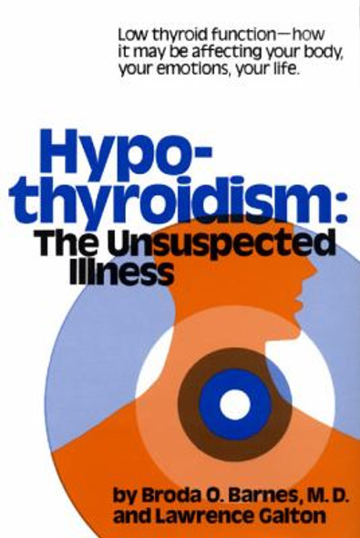 Hypothyroidism: The Unsuspected Illness Cover