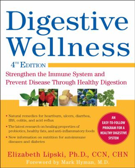 Digestive Wellness: Strengthen the Immune System and Prevent Disease Through Healthy Digestion Cover