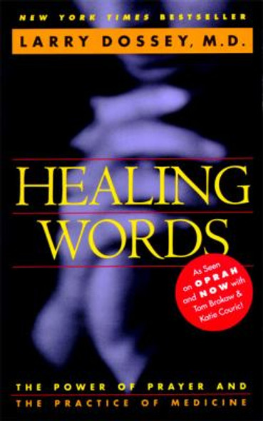 Healing Words: The Power of Prayer and the Practice of Medicine Cover