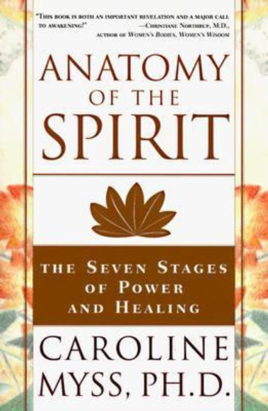 Anatomy of the Spirit: The Seven Stages of Power and Healing Cover