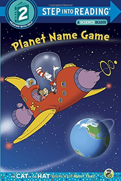 Planet Name Game (Dr. Seuss/Cat in the Hat) (Step into Reading) Cover