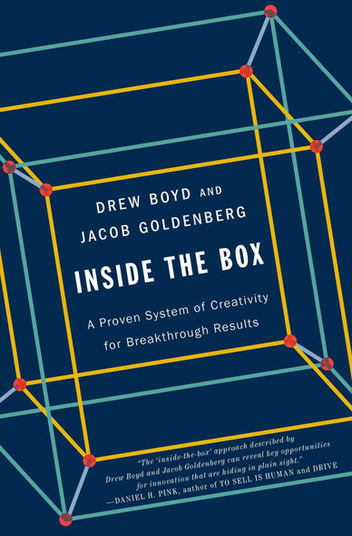 Inside the Box: A Proven System of Creativity for Breakthrough Results Cover