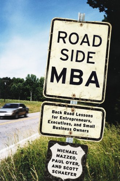 Roadside MBA: Back Road Lessons for Entrepreneurs, Executives and Small Business Owners Cover