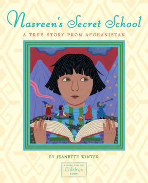 Nasreen's Secret School: A True Story from Afghanistan Cover