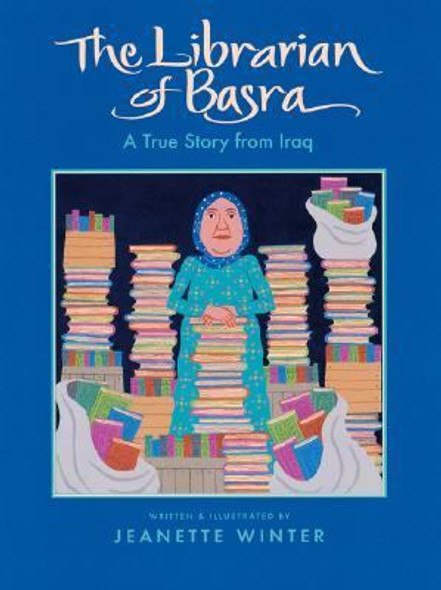 The Librarian of Basra : A True Story from Iraq Cover
