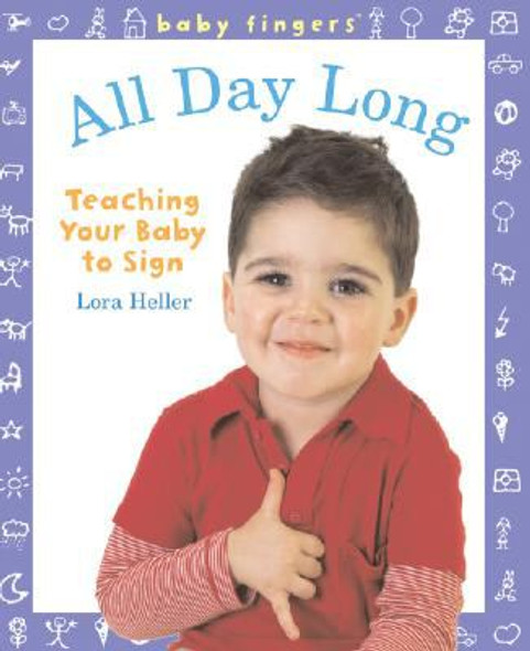 All Day Long: Teaching Your Baby to Sign Cover
