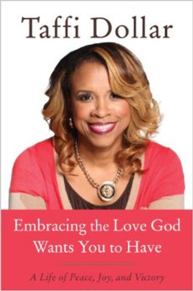 Embracing the Love God Wants You to Have Cover