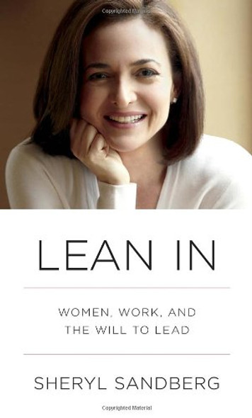 Lean in: Women, Work, and the Will to Lead Cover