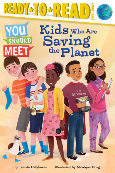 Kids Who Are Saving the Planet (You Should Meet) Cover