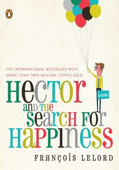 Hector and the Search for Happiness Cover