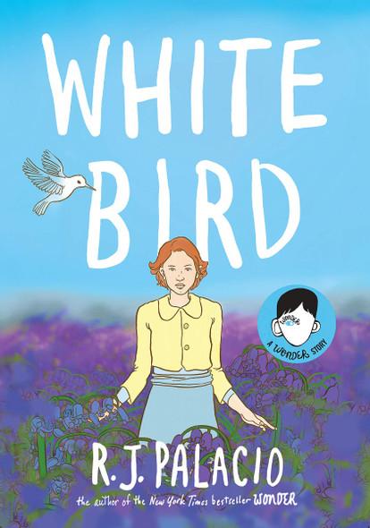 White Bird: A Wonder Story Cover