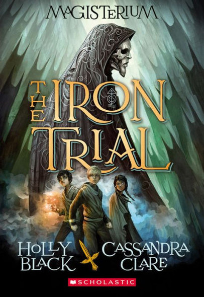 The Iron Trial (Magisterium, Book 1) Cover