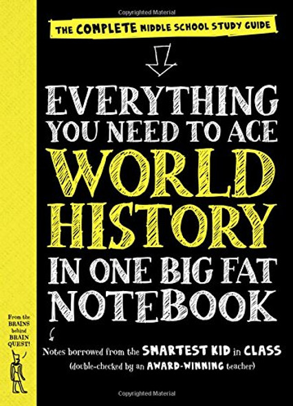 Everything You Need to Ace World History in One Big Fat Notebook: The Complete Middle School Study Guide Cover
