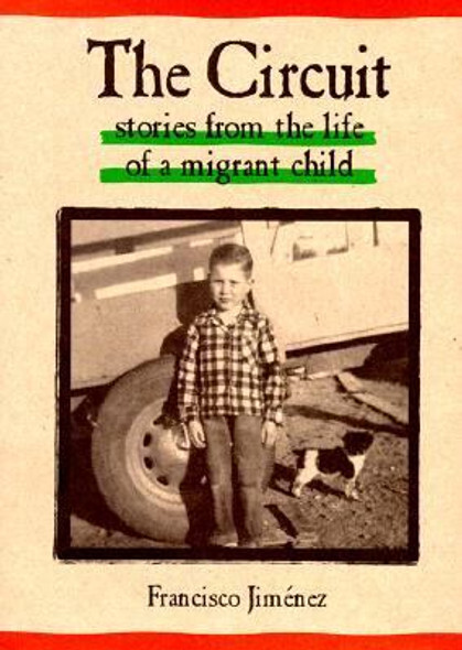 The Circuit : Stories from the Life of a Migrant Child Cover