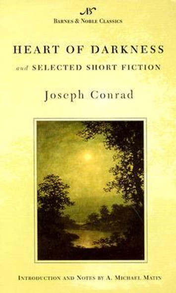 Heart of Darkness and Selected Short Fiction Cover
