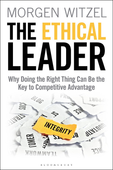 The Ethical Leader: Why Doing the Right Thing Can Be the Key to Competitive Advantage Cover