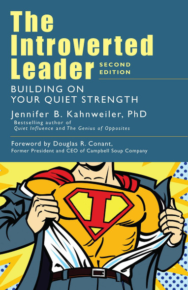 The Introverted Leader: Building on Your Quiet Strength (2nd ed.) Cover