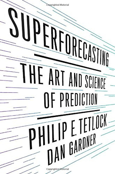 Superforecasting: The Art and Science of Prediction Cover