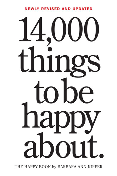 14,000 Things to Be Happy About.: Newly Revised and Updated (3RD ed.) Cover