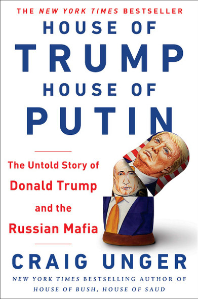 House of Trump, House of Putin: The Untold Story of Donald Trump and the Russian Mafia Cover