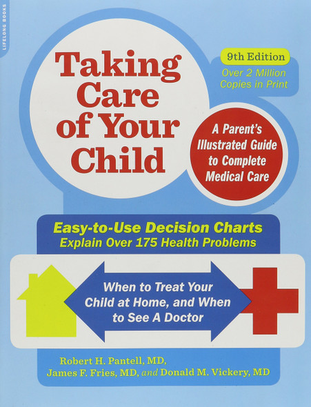 Taking Care of Your Child: A Parent's Illustrated Guide to Complete Medical Care (9TH ed.) Cover