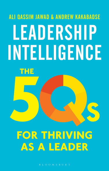 Leadership Intelligence: The 5qs for Thriving as a Leader Cover