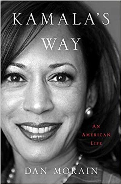 Kamala's Way: An American Life Cover