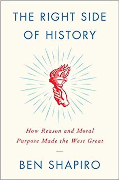 The Right Side of History: How Reason and Moral Purpose Made the West Great Cover