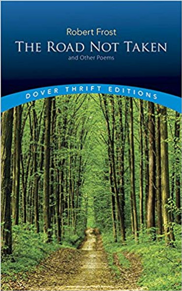 The Road Not Taken and Other Poems ( Dover Thrift Editions ) Cover