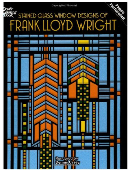 Stained Glass Window Designs of Frank Lloyd Wright (Dover Design Stained Glass Coloring Book) Cover