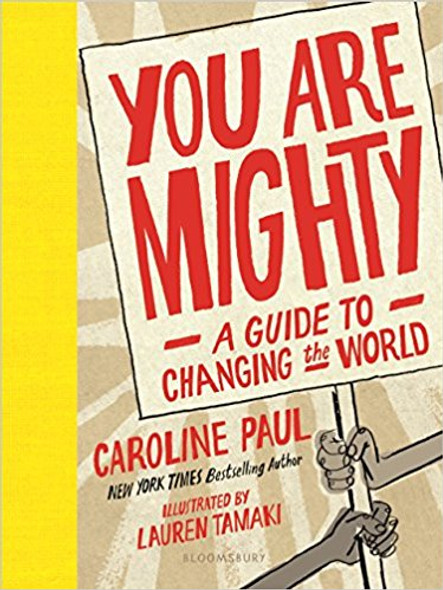 You Are Mighty: A Guide to Changing the World Cover