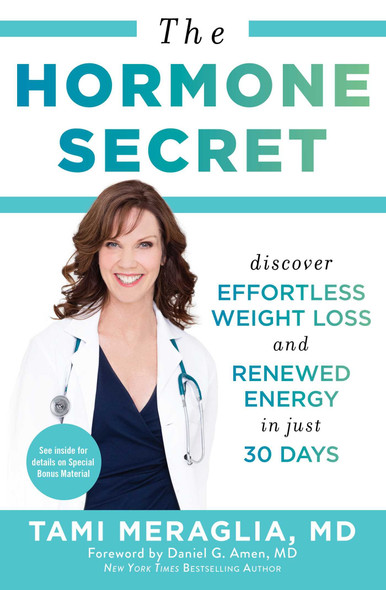 The Hormone Secret: Discover Effortless Weight Loss and Renewed Energy in Just 30 Days Cover