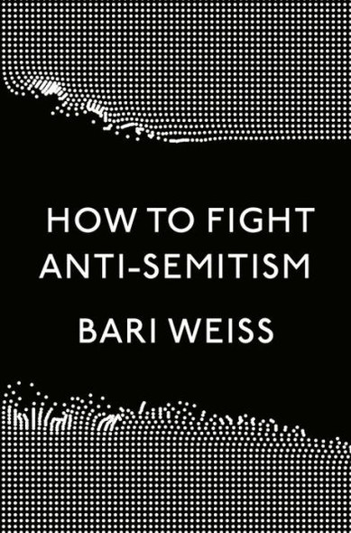 How to Fight Anti-Semitism Cover