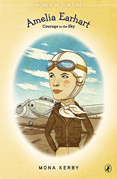 Amelia Earhart: Courage in the Sky (Women of Our Time) Cover