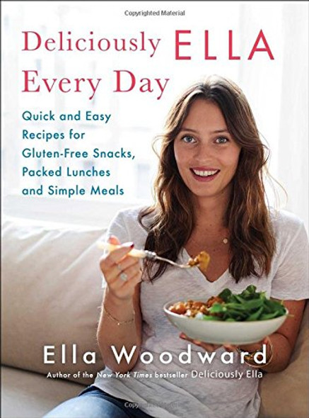 Deliciously Ella Every Day: Quick and Easy Recipes for Gluten-Free Snacks, Packed Lunches, and Simple Meals Cover