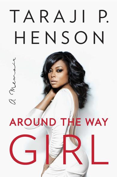 Around the Way Girl: A Memoir Cover