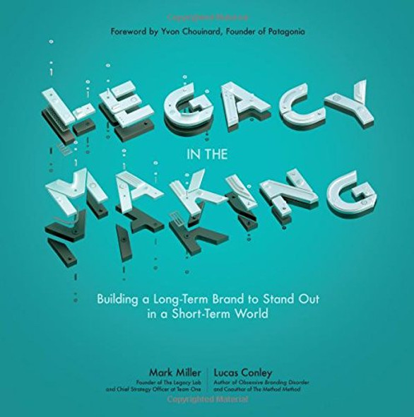 Legacy in the Making: Building a Long-Term Brand to Stand Out in a Short-Term World Cover