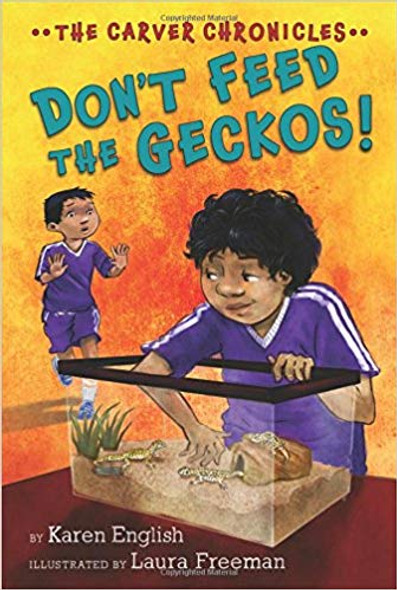 Don't Feed the Geckos!: The Carver Chronicles, Book 3 ( Carver Chronicles ) Cover