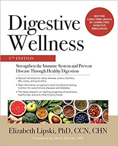 Digestive Wellness: Strengthen the Immune System and Prevent Disease Through Healthy Digestion, Fifth Edition Cover