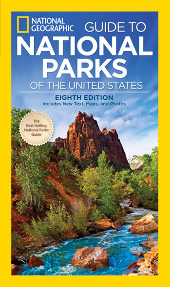 National Geographic Guide to National Parks of the United States (8TH ed.) Cover
