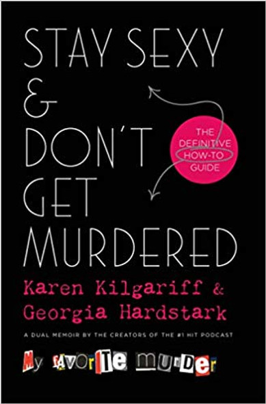 Stay Sexy & Don't Get Murdered: The Definitive How-To Guide Cover