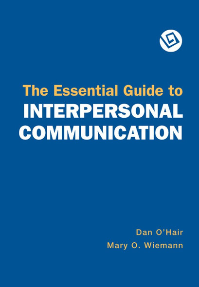 The Essential Guide to Interpersonal Communication Cover