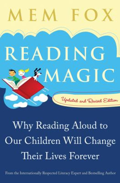 Reading Magic : Why Reading Aloud to Our Children Will Change Their Lives Forever Cover
