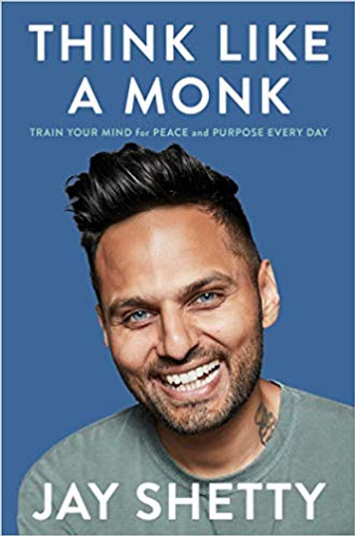 Think Like a Monk: Train Your Mind for Peace and Purpose Every Day Cover