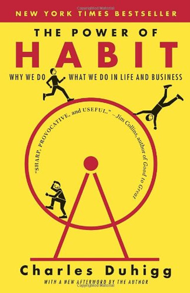 The Power of Habit Why We Do What We Do in Life and Business Cover