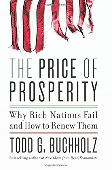 The Price of Prosperity: Why Rich Nations Fail and How to Renew Them Cover
