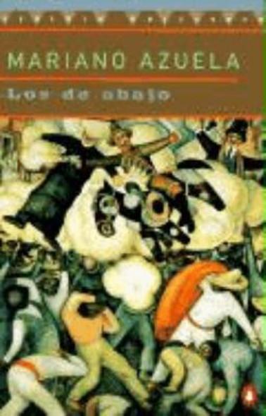 Los de Abajo: Novela de la Revolucion Mexicana Cover