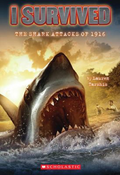 I Survived the Shark Attacks Of 1916 Cover