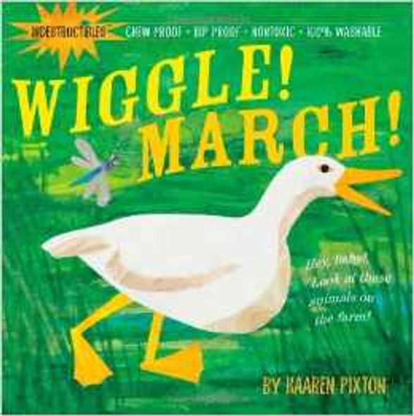 Wiggle! March! (Indestructibles) Cover