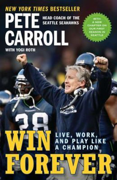 Win Forever: Live, Work, and Play Like a Champion Cover